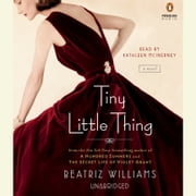 Tiny Little Thing audiobook by Beatriz Williams