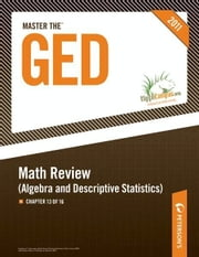 Master the GED: Math Review--Algebra and Descriptive Statistics: Chapter 13 of 16 ebook by Peterson's