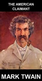 The American Claimant [con Glosario en Español] ebook by Mark Twain, Eternity Ebooks