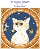 Lo Zodiaco del gatto ebook by Evelyne Nicod