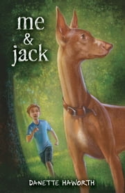 Me & Jack ebook by Danette Haworth