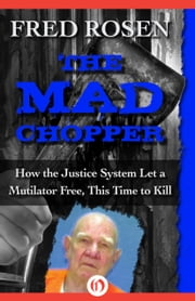 The Mad Chopper ebook by Fred Rosen