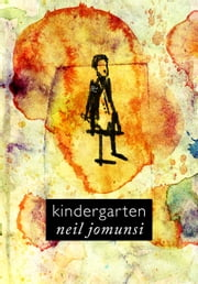 Kindergarten (Projet Bradbury, #09) ebook by Neil Jomunsi