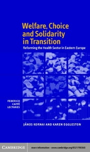 Welfare, Choice and Solidarity in Transition ebook by Kornai, J·nos