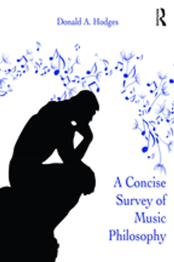 A Concise Survey of Music Philosophy ebook by Donald A. Hodges
