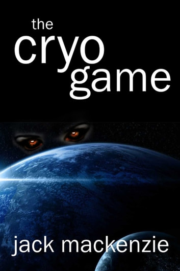 The Cryo Game ebook by Jack Mackenzie