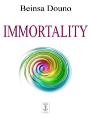 Immortality ebook by Beinsa Douno