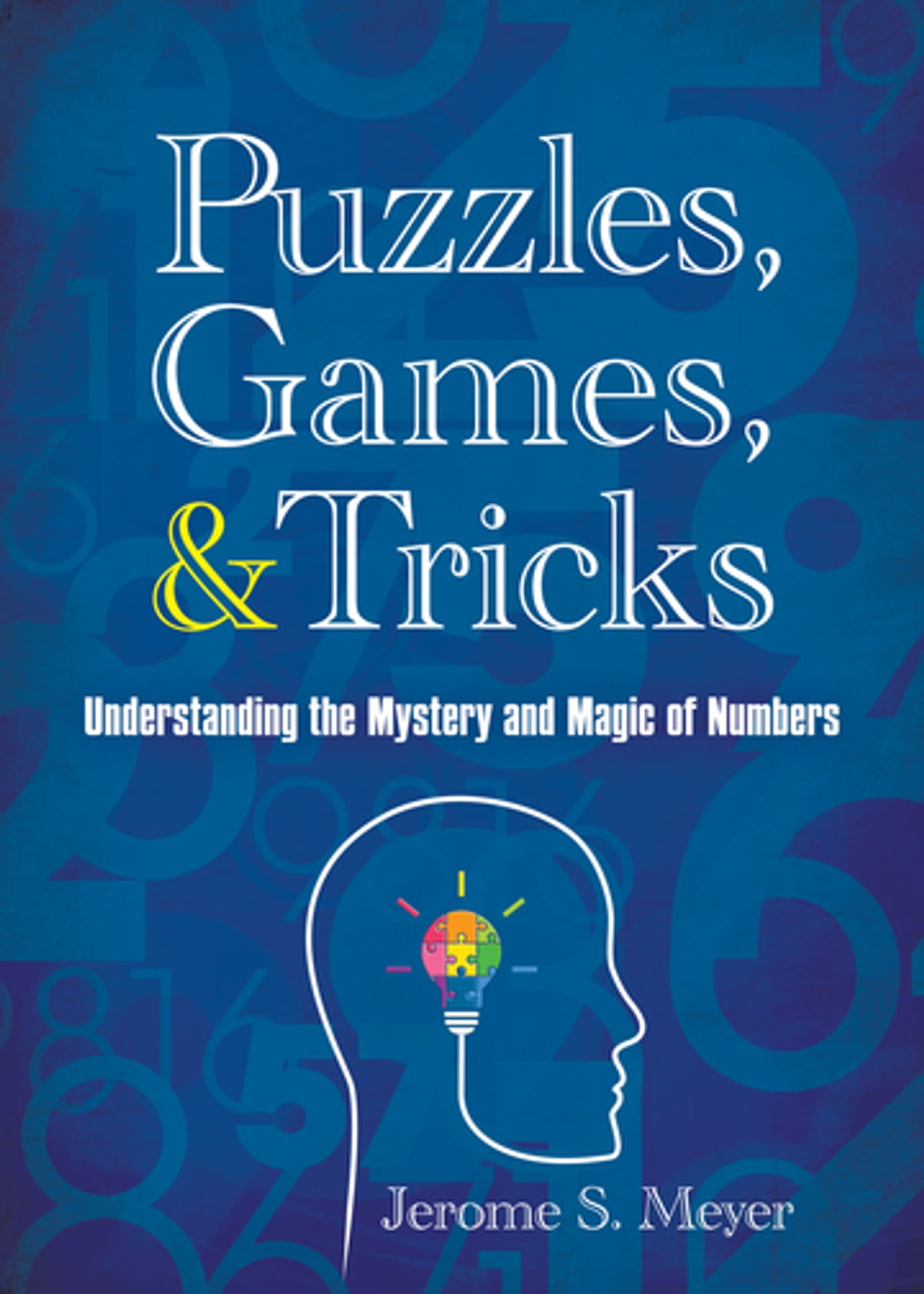 Puzzles, Games, and Tricks eBook by Jerome Meyer - 9781510727816 | Rakuten  Kobo