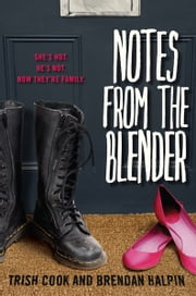 Notes from the Blender ebook by Trish  Cook,Brendan  Halpin