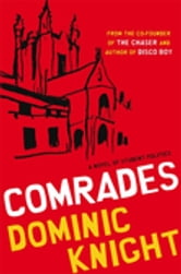 Comrades ebook by Dominic Knight