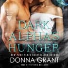 Dark Alpha's Hunger - A Reaper Novel audiobook by