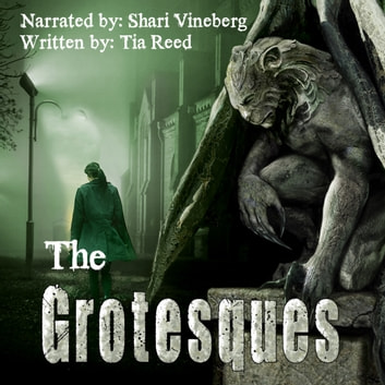 The Grotesques audiobook by Tia Reed