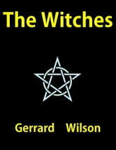 The Witches ebook by Gerrard Wllson