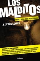Los Malditos (Los Malditos 1) eBook by J. Jesús Lemus