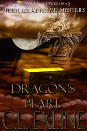 Dragon's Pearl ebook by C.L. Exline
