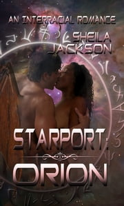 Starport Orion ebook by Sheila Jackson