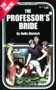 The Professor's Bride ebook by Dietrich,Bella