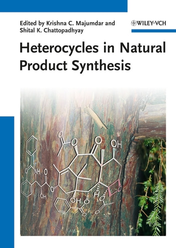 Heterocycles in Natural Product Synthesis ebook by
