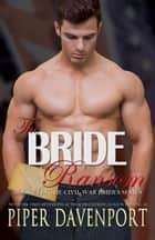 The Bride Ransom ebook by Piper Davenport