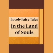 In the Land of Souls audiobook by Andrew Lang