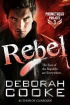 Rebel ebook by Deborah Cooke, Claire Delacroix
