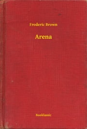 Arena ebook by Frederic Brown