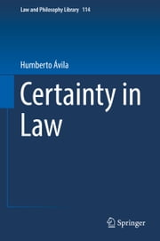 Certainty in Law ebook by Humberto Ávila,Jorge Todeschini