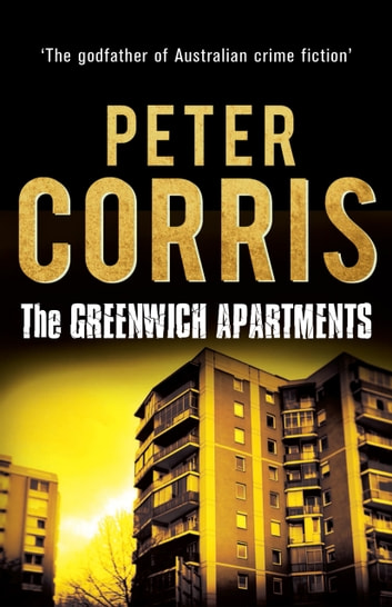The Greenwich Apartments - Cliff Hardy 8 ebook by Peter Corris