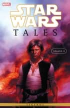 Star Wars Tales Vol. 3 ebook by