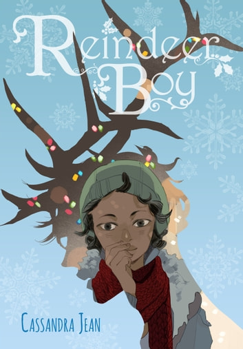 Reindeer Boy ebook by Cassandra Jean