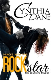 Dances With The Rockstar ebook by Cynthia Dane