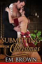 Submitting for Christmas ebook by Em Brown