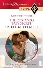 The Costanzo Baby Secret ebook by Catherine Spencer