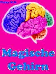 Magische Gehirn ebook by Kobo.Web.Store.Products.Fields.ContributorFieldViewModel