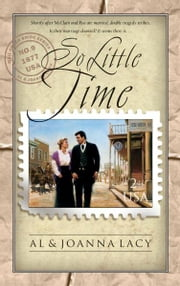 So Little Time ebook by Al Lacy,Joanna Lacy