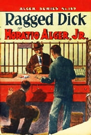 Ragged Dick ebook by Horatio Alger