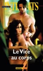 Le Vice au corps ebook by Cornelius