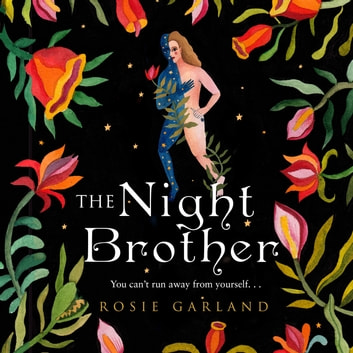 The Night Brother audiobook by Rosie Garland