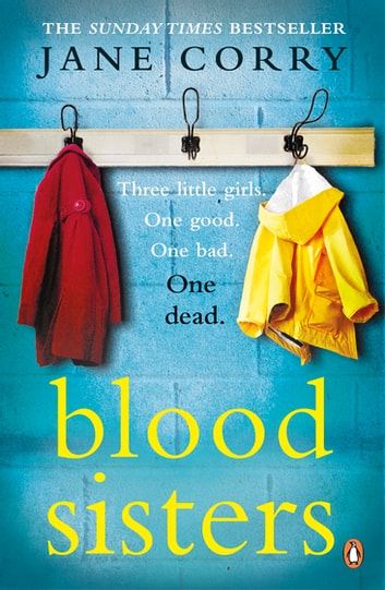 Blood Sisters - the Sunday Times bestseller ebook by Jane Corry