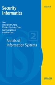 Security Informatics ebook by Christopher C. Yang,Michael Chau,Jau-Hwang Wang,Hsinchun Chen