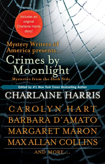 Crimes by Moonlight - Mysteries from the Dark Side ebook by