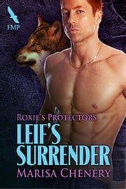 Leif's Surrender ebook by Marisa Chenery
