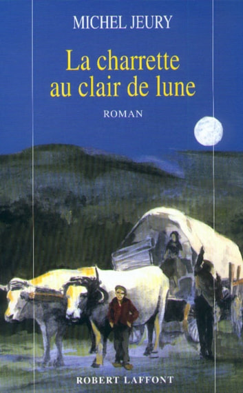 La charrette au clair de lune ebook by Michel JEURY