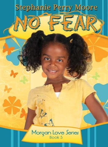 No Fear ebook by Stephanie Perry Moore