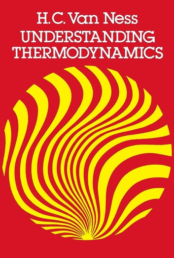 Understanding Thermodynamics ebook by H.C. Van Ness