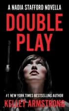 Double Play ebook by Kelley Armstrong