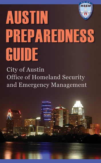 Austin Preparedness Guide ebook by Austin HSEM