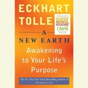 A New Earth - Awakening Your Life's Purpose audiobook by Eckhart Tolle