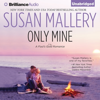 Only Mine audiobook by Susan Mallery