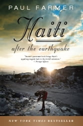 Haiti After the Earthquake ebook by Paul Farmer